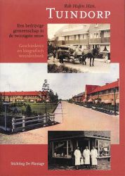Tuindorp – Een bedrijvige gemeenschap in de twintigste eeuw